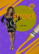 Day by Day with Beyonce by Tammy Gagne