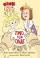 Bink & Gollie, two for one / Kate DiCamillo and Alison McGhee ; Illustrated by Tony Fucile.