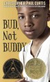 Bud, not Buddy / Christopher Paul Curtis.