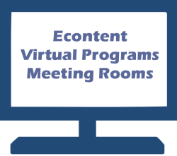 Econtent, Virtual Programs, Meeting Rooms