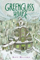Greenglass House / Kate Milford