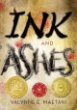 Ink & ashes / Valynne E. Maetani.