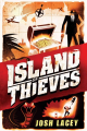 Island of Thieves / Josh Lacey
