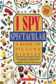 I Spy Spectacular: A Book of Picture Riddles / Jean Marzollo