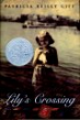 Lily's Crossing by Patricia Riley Giff