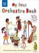 My first orchestra book / written by Genevieve Helsby ; illustrated by Karin Eklund