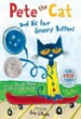 Pete the Cat and his Four Groovy Buttons / story by Eric Litwin ; created & illustrated by James Dean