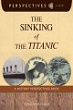 The sinking of the Titanic / Marcia Amidon Lusted.